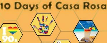 10 Days of Casa Rosa